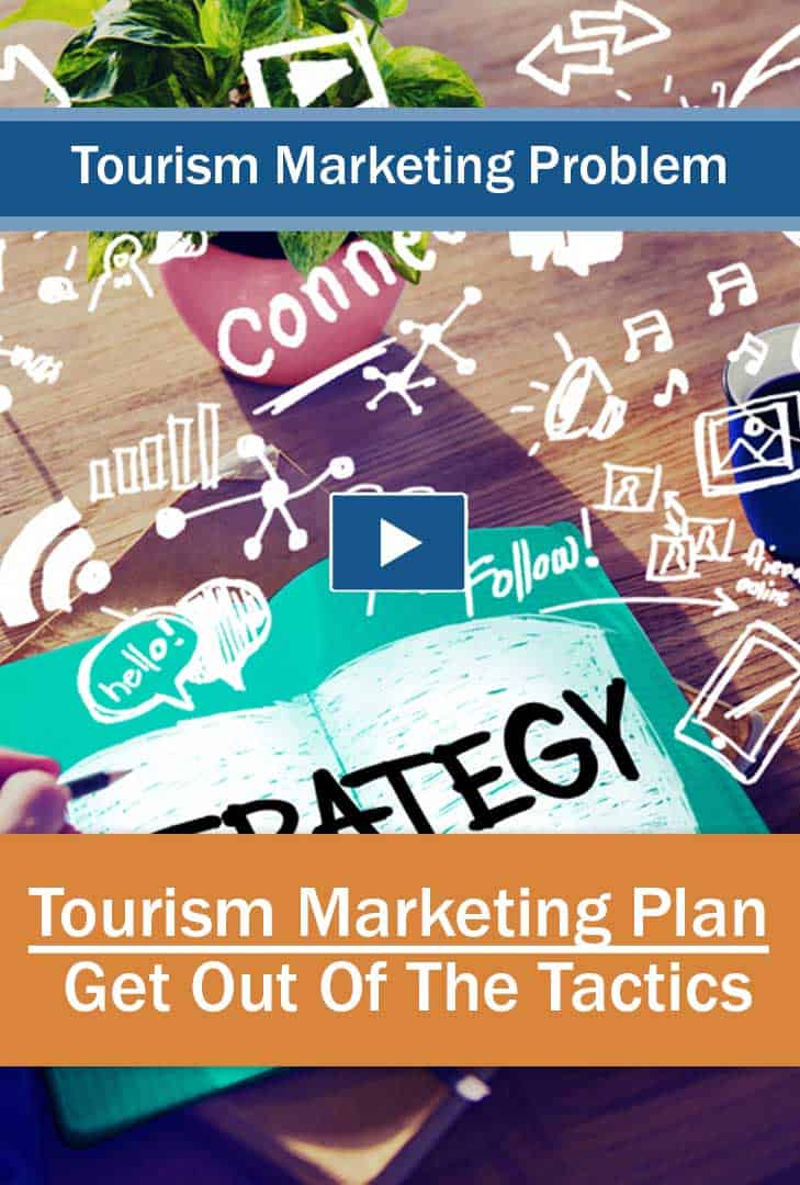 Strategy not tactics - Showing the value of a Tourism Marketing Plan instead of Tactics
