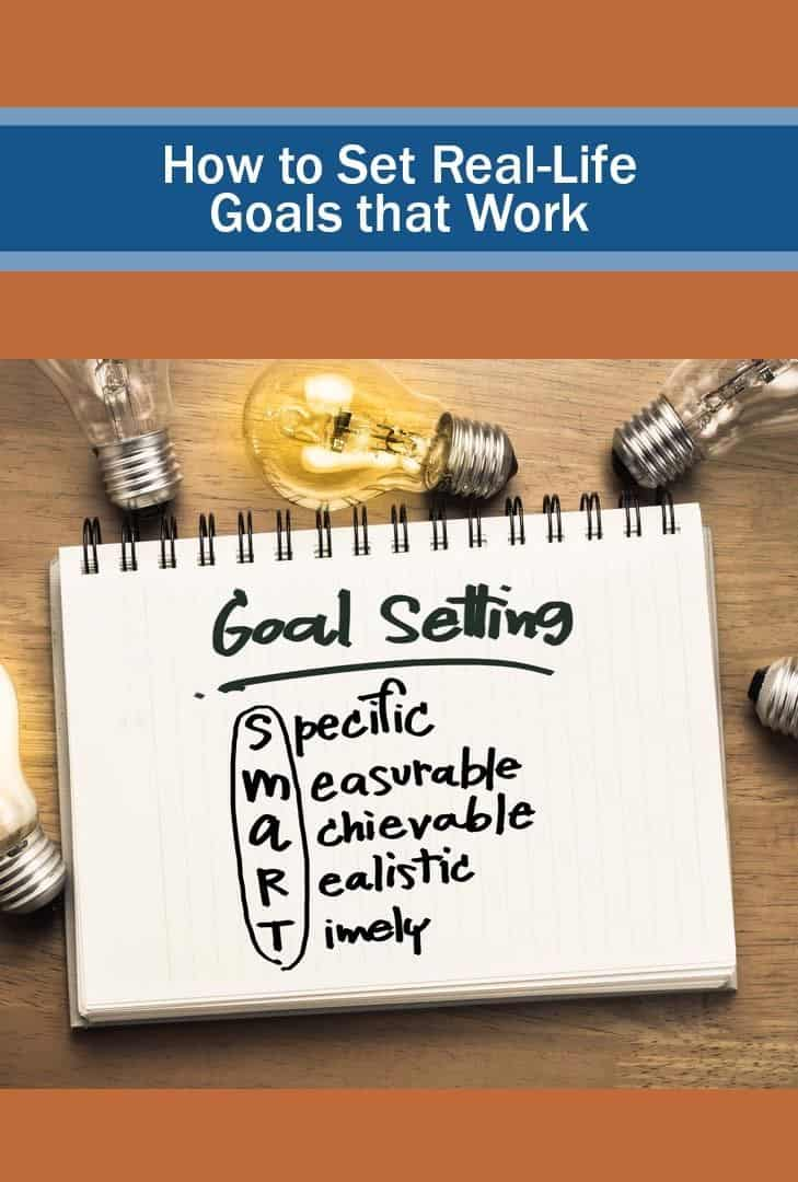 picture of goal setting - how to set smart and real life goals